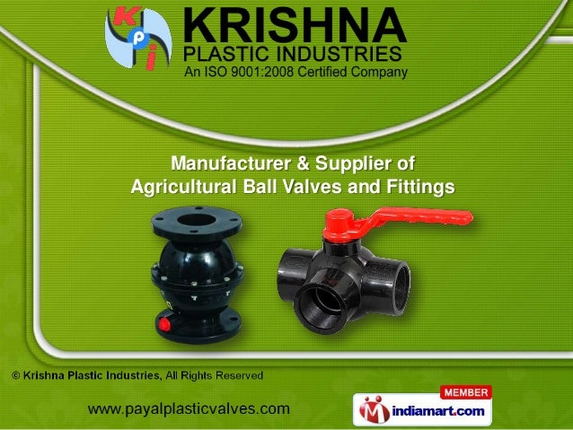 Manufacturer & Supplier ofAgricultural Ball Valves and Fittings