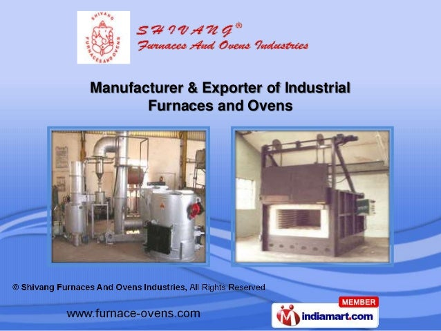 Manufacturer & Exporter of Industrial       Furnaces and Ovens