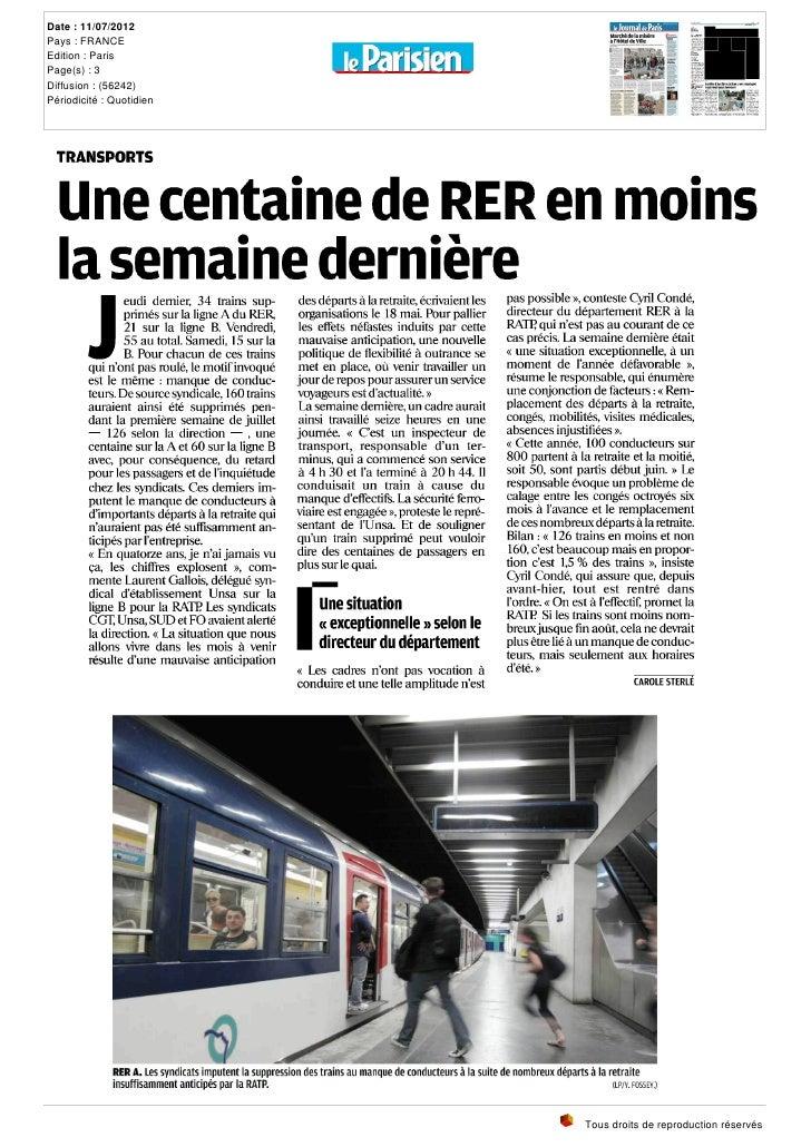 Date : 11/07/2012Pays : FRANCEEdition : ParisPage(s) : 3Diffusion : (56242)Périodicité : Quotidien TRANSPORTS  Unecentaine...