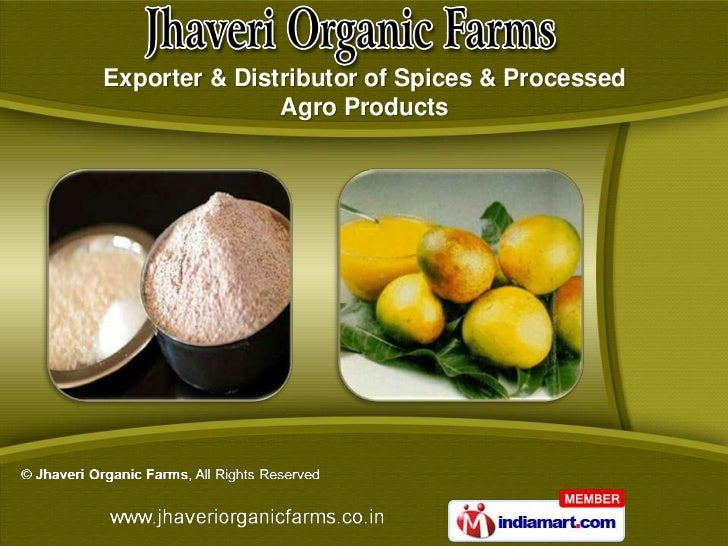 Jhaveri Organic Farms Gujarat  India