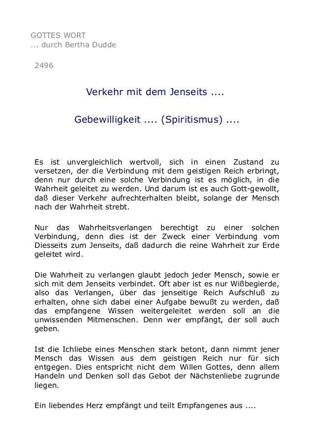 GOTTES WORT ... durch Bertha Dudde 2496 Verkehr mit dem Jenseits .... Gebewilligkeit .... (Spiritismus) .... Es ist unverg...
