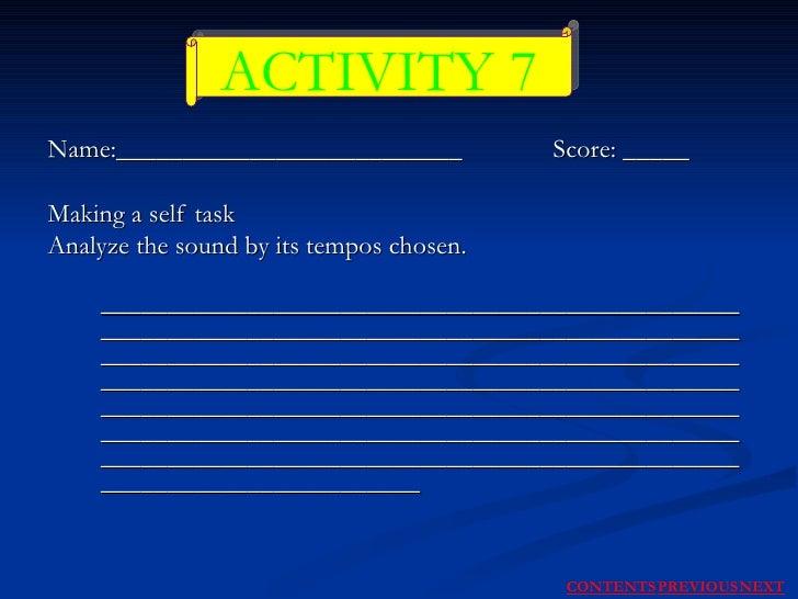 Name:__________________________   Score: _____ Making a self task Analyze the sound by its tempos chosen. ________________...