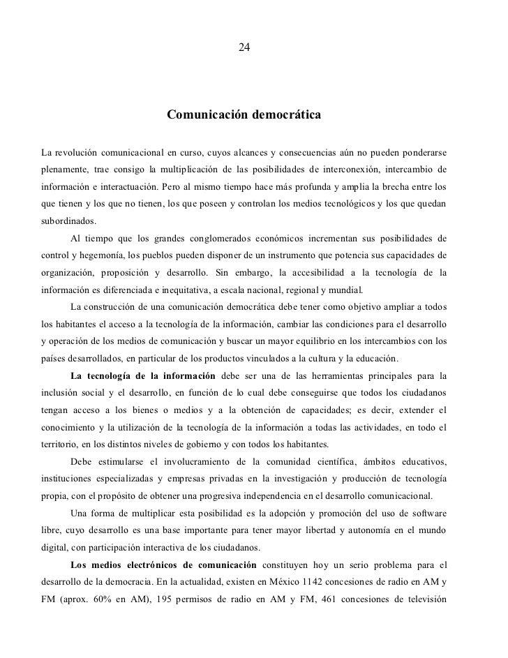 24                                 Comunicación democráticaLa revolución comunicacional en curso, cuyos alcances y consecu...
