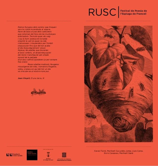 RUSC Festival de Poesia de l'Espluga de Francolí Amb la col·laboració de: Ajuntament de l' Espluga de Francolí Xavier Farr...