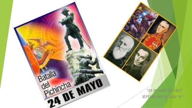 """""""24 DE MAYO DE 1822""""  SÉPTIMO AÑO DE EGB """"B"""""""