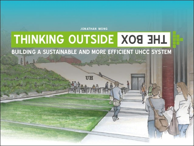 J O N AT H AN WON G  THE BOX  THINKING OUTSIDE  BUILDING A SUSTAINABLE AND MORE EFFICIENT UHCC SYSTEM