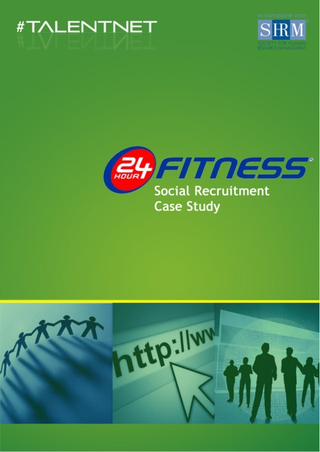 24 Hour Fitness Social Recruiting & Branding