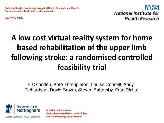 A low cost virtual reality system for home based rehabilitation of the upper limb following stroke: a randomised controlled feasibility trial