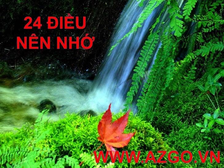 24 Điềunênnhớ<br />WWW.AZGO.VN<br />