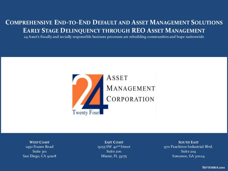 COMPREHENSIVE END-TO-END DEFAULT AND ASSET MANAGEMENT SOLUTIONS    EARLY STAGE DELINQUENCY THROUGH REO ASSET MANAGEMENT   ...