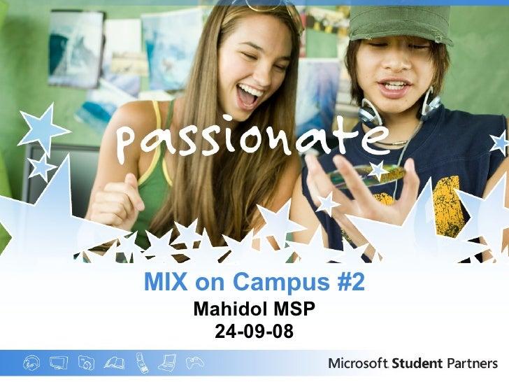 MIX on Campus #2 Mahidol MSP 24-09-08