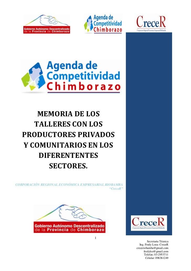 MEMORIA DE LOS      TALLERES CON LOS   PRODUCTORES PRIVADOS   Y COMUNITARIOS EN LOS       DIFERENTENTES          SECTORES....