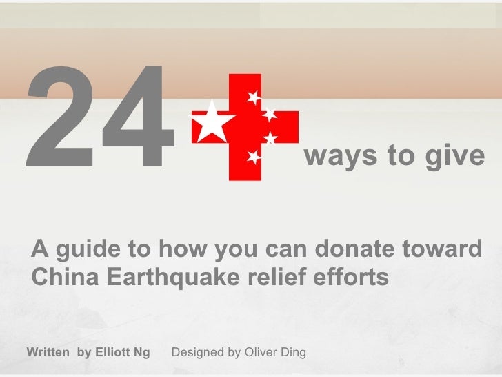 24 A guide to how you can donate toward  China Earthquake relief efforts   ways to give   Written  by Elliott Ng   Designe...