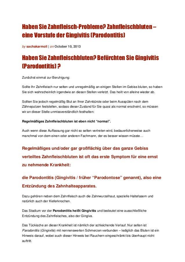 Haben Sie Zahnfleisch-Probleme? Zahnfleischbluten – eine Vorstufe der Gingivitis (Parodontitis) by sachakarmoll | on Octob...