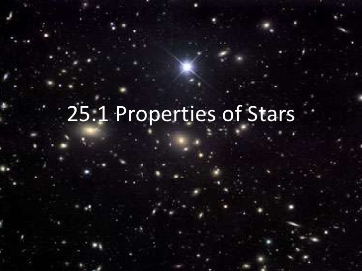 25.1 Properties of Stars<br />