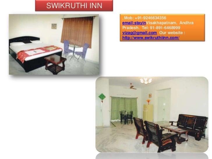 SWIKRUTHI INN                , Mob: +91-9246634356                email:stayinVisakhapatnam, Andhra                Pradesh...