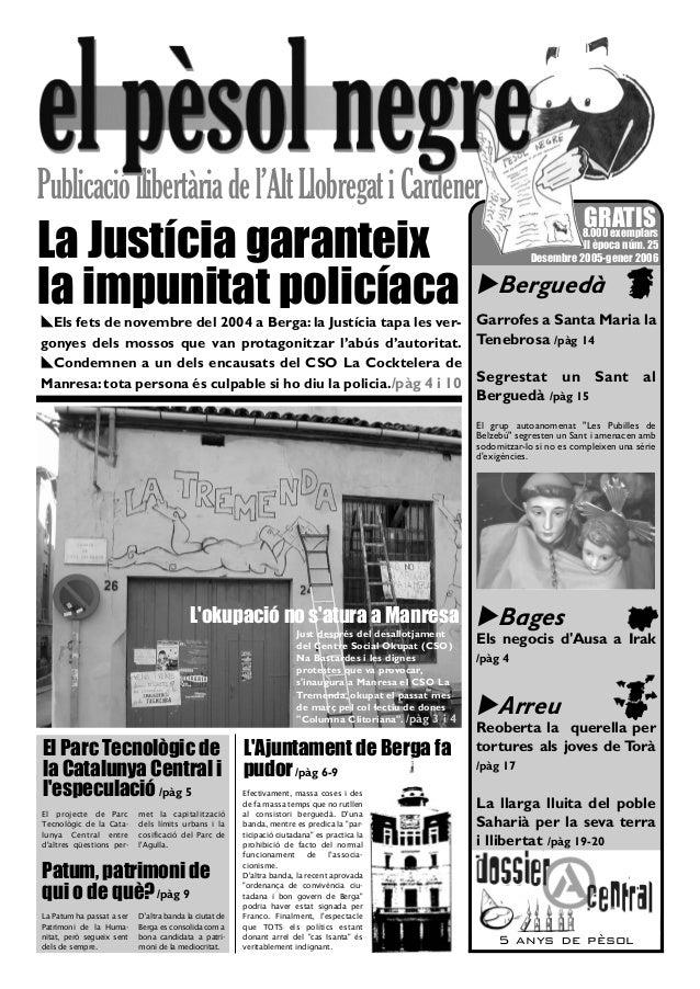 """!Berguedà Garrofes a Santa Maria la Tenebrosa /pàg 14 Segrestat un Sant al Berguedà /pàg 15 El grup autoanomenat """"Les Pubi..."""