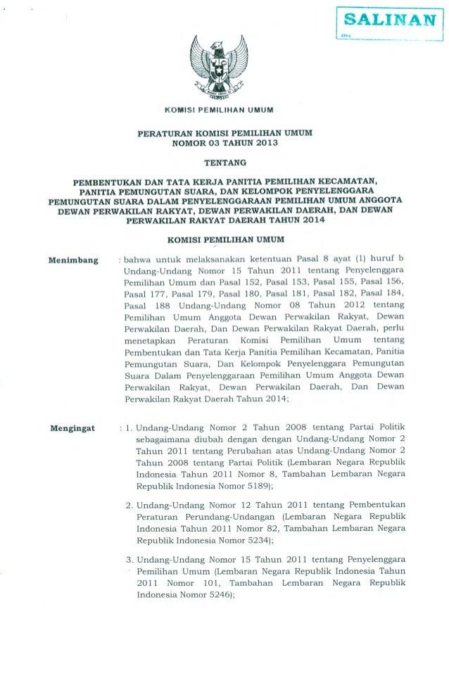 2  4. Undang-Undang Nomor 08 Tahun 2012 tentang Umum Anggota Dewan Perwakilan Rakyat, Dewan Daerah, dan Dewan Perwakilan R...