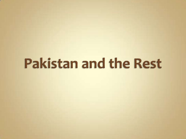 25.234   pakistan and the rest1