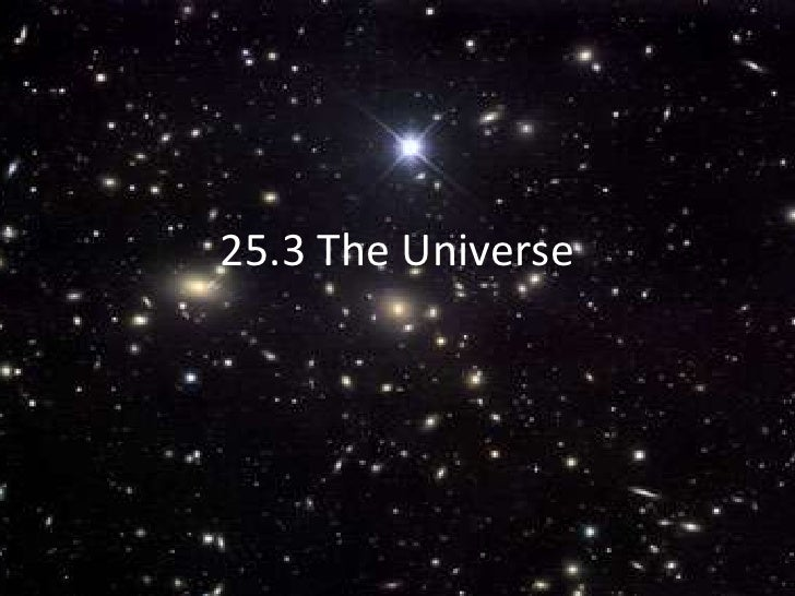 25.3 The Universe<br />