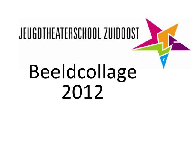 Jeugdtheaterschool Zuidoost beeldcollage 2012