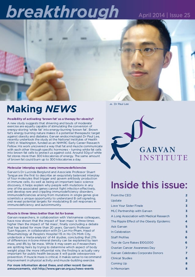 Making NEWS From the CEO 2 Update  2 Love Your Sister Finale 3 MLC Partnership with Garvan  3 A Long Associat...