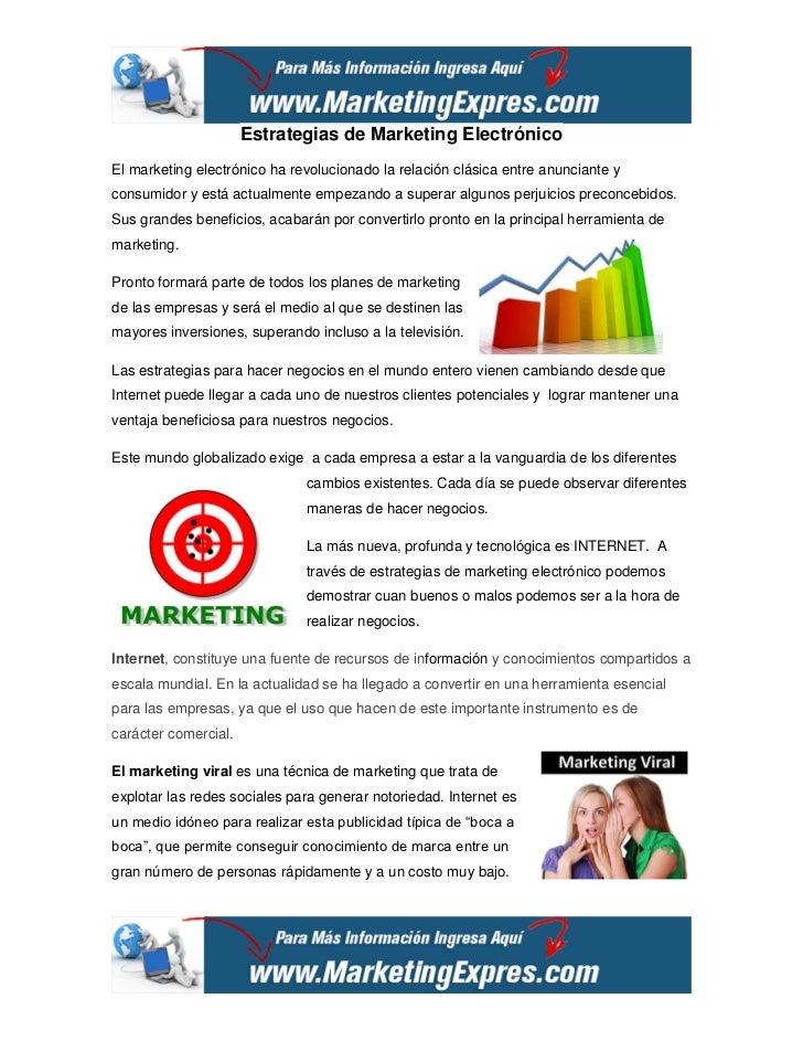 Estrategias de Marketing ElectrónicoEl marketing electrónico ha revolucionado la relación clásica entre anunciante yconsum...