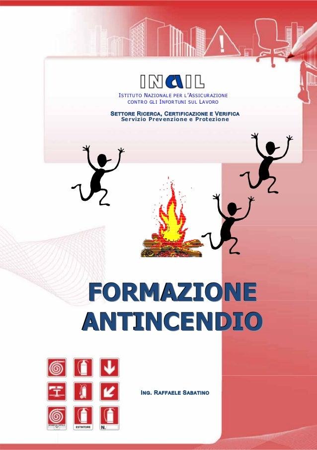 Decreto del Presidente della Repubblica 1 agosto 2011 n. 151              ISTITUTO NAZIONALE PER L'ASSICURAZIONE          ...