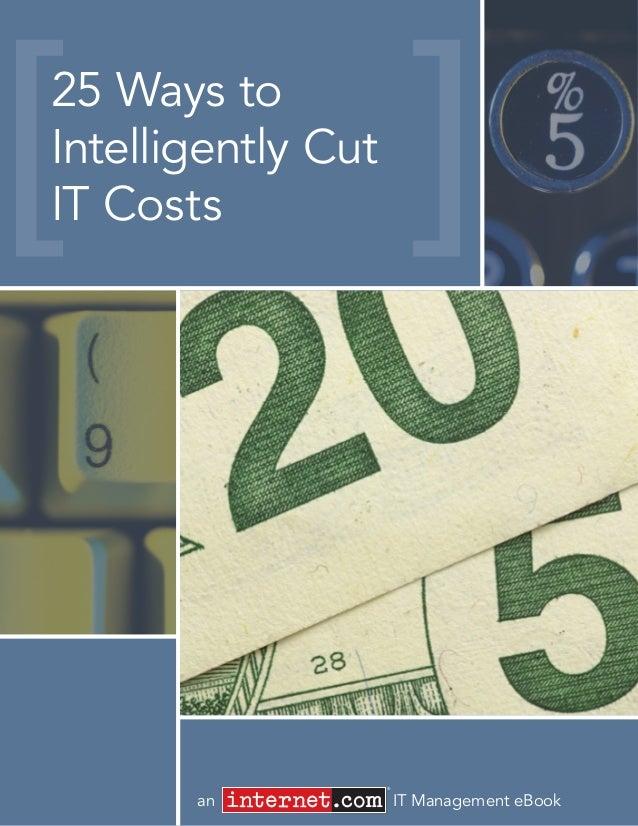 an IT Management eBook25 Ways toIntelligently CutIT Costs®