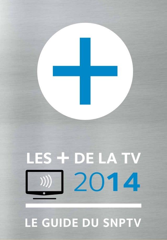 """Guide """"Les + de la TV 2014"""" SNPTV"""