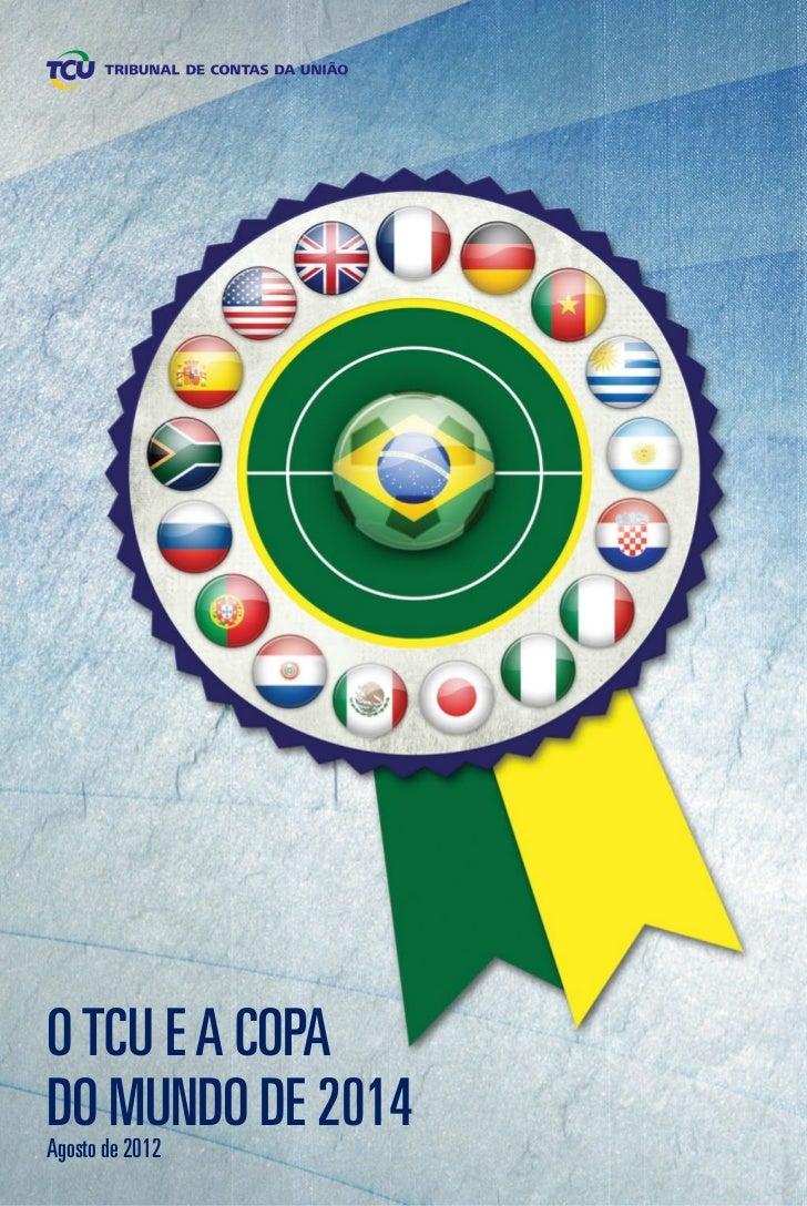 Relatório do TCU sobre a Copa do Mundo de 2014