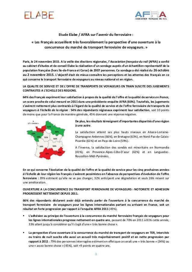 1 Etude Elabe / AFRA sur l'avenir du ferroviaire : « Les Français accueillent très favorablement la perspective d'une ouve...