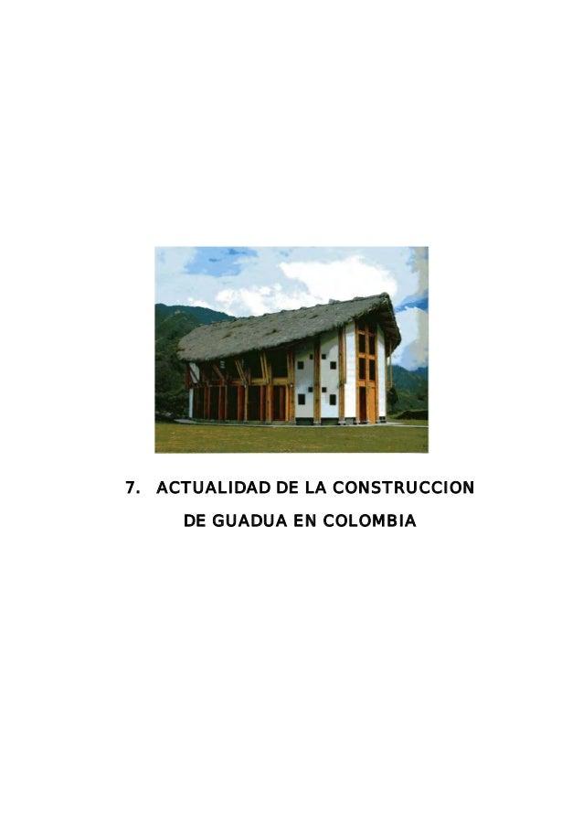 7. ACTUALIDAD DE LA CONSTRUCCION DE GUADUA EN COLOMBIA