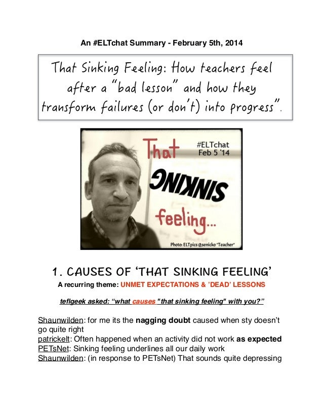An #ELTchat Summary - February 5th, 2014!  !  ! ! !  A recurring theme: UNMET EXPECTATIONS & 'DEAD' LESSONS! teflgeek asked...