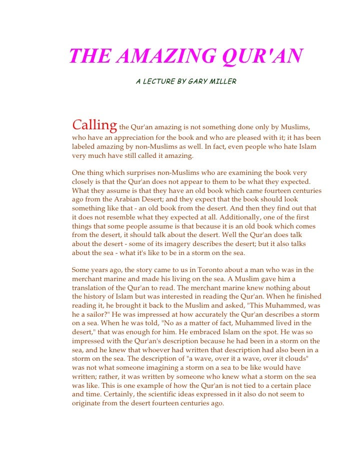 THE AMAZING QUR'AN                     A LECTURE BY GARY MILLER     Calling the Qur'an amazing is not something done only ...