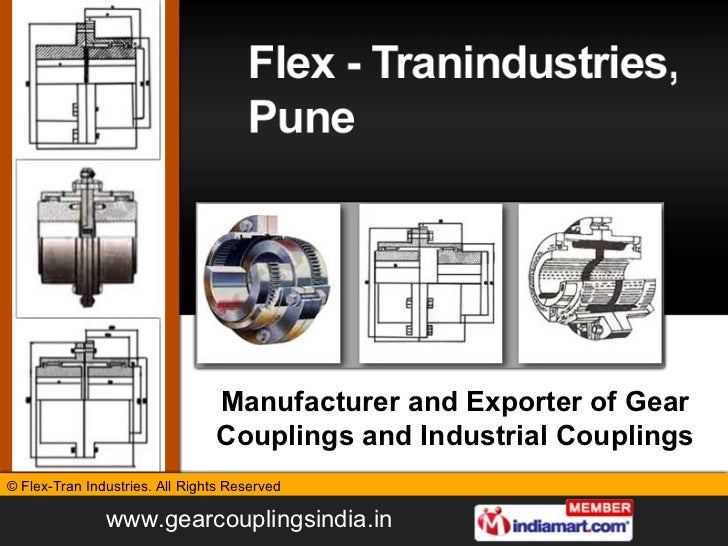 Manufacturer and Exporter of Gear Couplings and Industrial Couplings