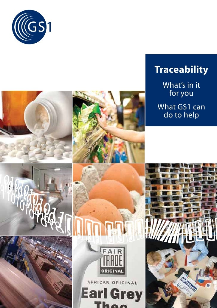Traceability What's in it  for youWhat GS1 can do to help