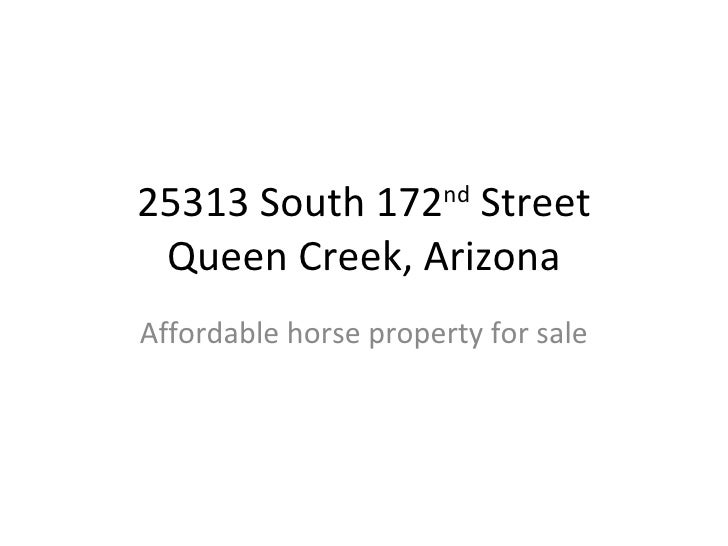 25313 South 172 nd  Street  Queen Creek, Arizona  Affordable horse property for sale