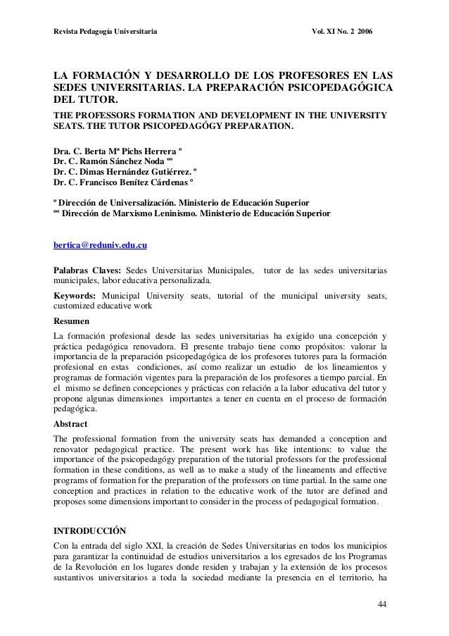 Revista Pedagogía Universitaria  Vol. XI No. 2 2006  LA FORMACIÓN Y DESARROLLO DE LOS PROFESORES EN LAS SEDES UNIVERSITARI...