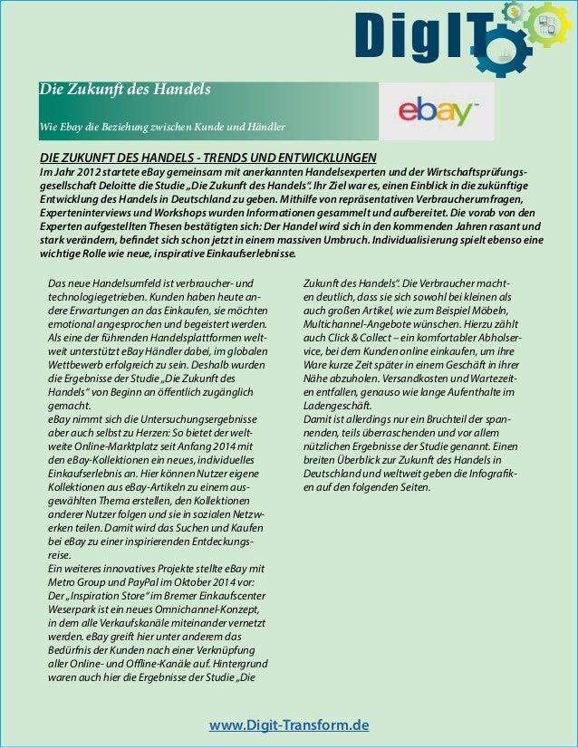 Die Zukunft des Handels Wie Ebay die Beziehung zwischen Kunde und Händler DIE ZUKUNFT DES HANDELS - TRENDS UND ENTWICKLUNG...