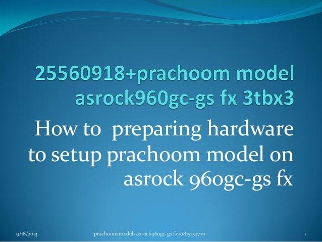 255609180015+prachoom model+asrock960gc gs fx+hdd3tbx3
