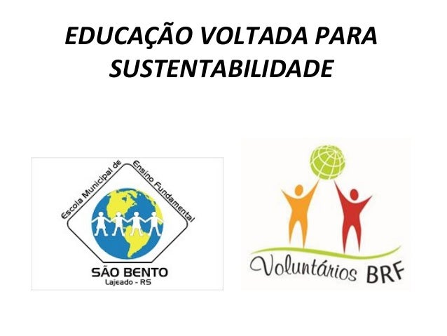 EDUCAÇÃO VOLTADA PARASUSTENTABILIDADE