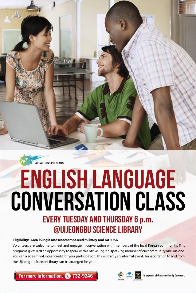 AREA I BOSS Presents...  English Language Conversation Class Every Tuesday and Thursday 6 p.m. @Uijeongbu Science Library ...