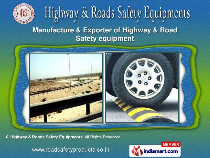 Manufacture & Exporter of Highway & Road            Safety equipment