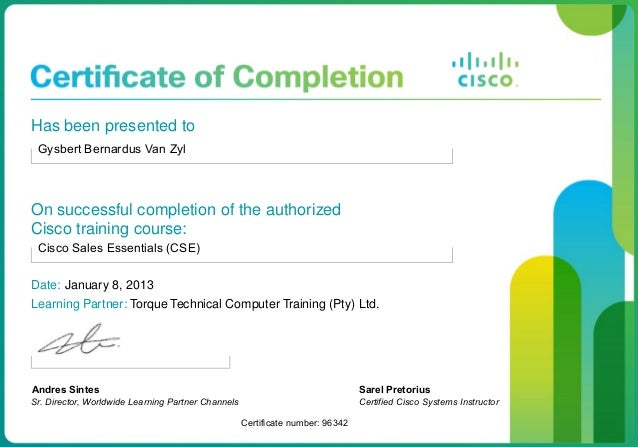 Completion of the authorizedcisco training course cisco sa