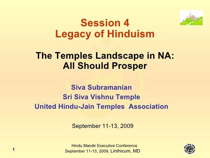 The Temple Landscape in North America: All Should Prosper -Dr. Siva Subramanian (s04-1)