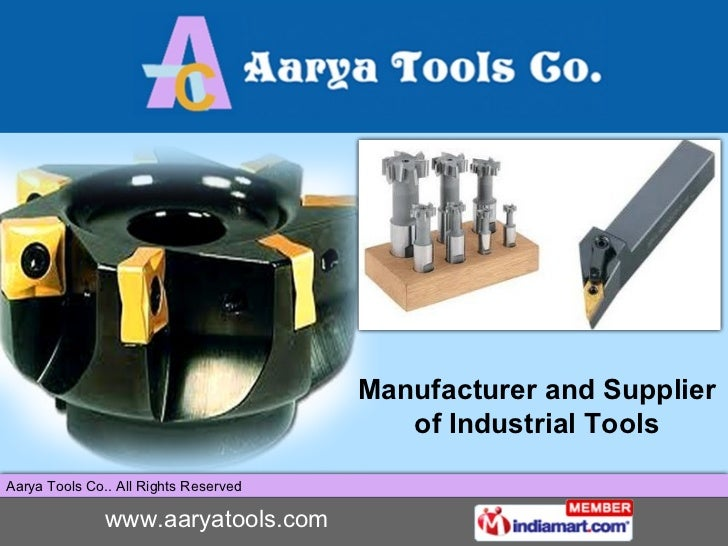 Manufacturer and Supplier of Industrial Tools