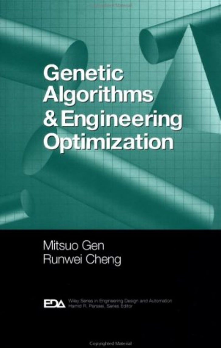 Genetic Algorithms and Engineering Optimization. Mitsuo Gen and Runwei ChengCopyright © 2000 John Wiley & Sons, Inc.