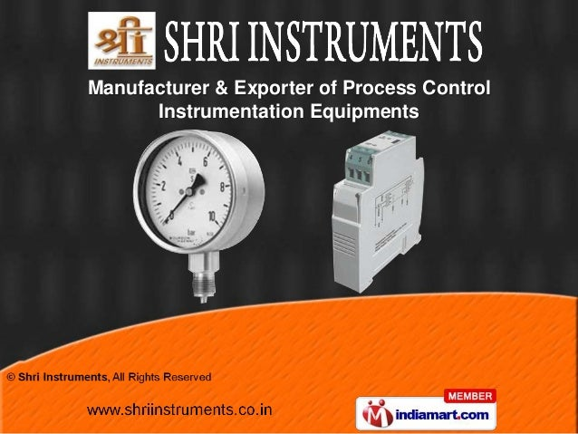 Manufacturer & Exporter of Process Control      Instrumentation Equipments