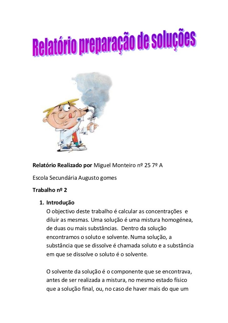 Relatório Realizado por Miguel Monteiro nº 25 7º AEscola Secundária Augusto gomesTrabalho nº 2  1. Introdução     O object...